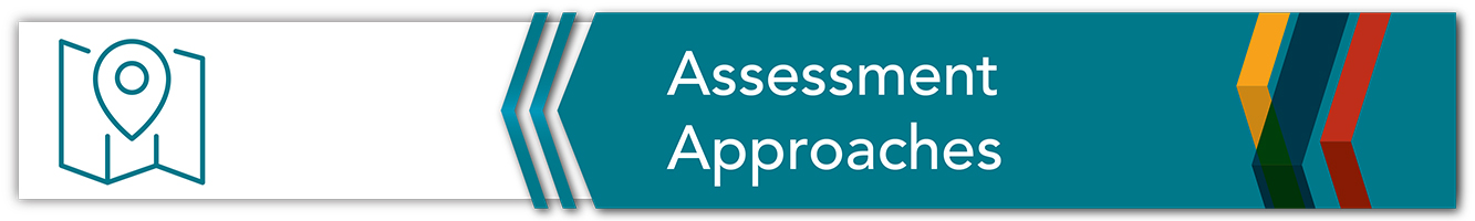 Assessment Approaches